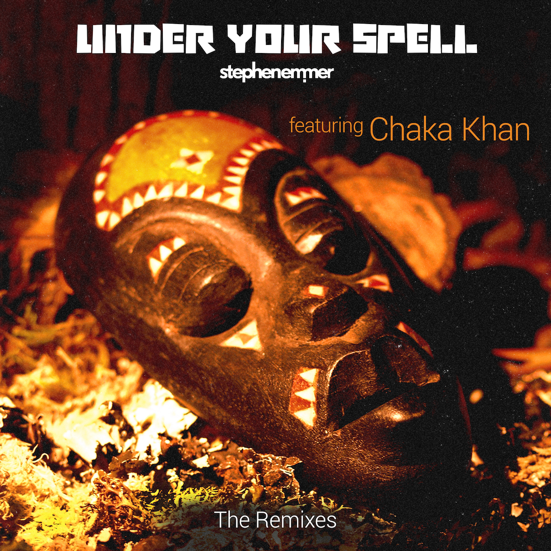 Under Your Spell ft Chaka Khan - The Remixes